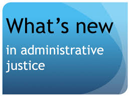 What's new in administrative justice, November2017