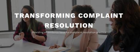 Transforming Complaint Resolution – a new websiteresource
